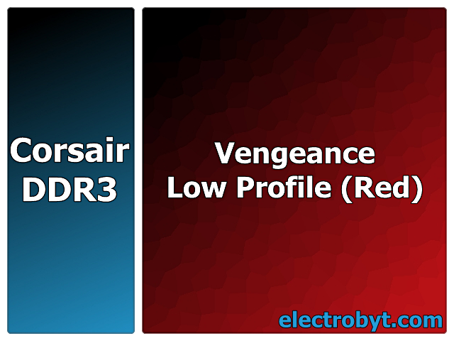 Corsair Vengeance Low Profile CML8GX3M2A1866C9R PC3-15000 8GB (2 x 4GB Dual Channel Kit) 240pin DIMM Desktop Non-ECC DDR3 Memory Full Technical Specs and Reviews
