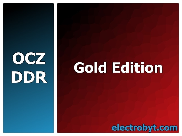 OCZ OCZ4661024ELDCGER2-K 466MHz 1GB (2 x 512MB Kit) Gold Edition PC3700 DDR Memory Full Technical Specs and Reviews