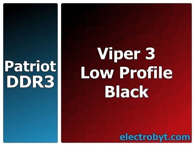 Patriot PVL316G213C1K PC3-17000 2133MHz 16GB (2 x 8GB Kit) XMP Viper 3 Low Profile Black 240pin DIMM Desktop Non-ECC DDR3 Memory Full Technical Specs and Reviews