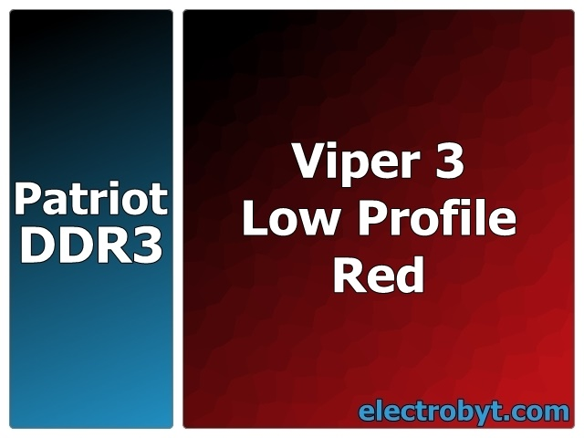Patriot PVL316G213C1KR PC3-17000 2133MHz 16GB (2 x 8GB Kit) XMP Viper 3 Low Profile Red 240pin DIMM Desktop Non-ECC DDR3 Memory Full Technical Specs and Reviews